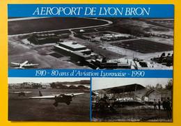 13030 - Aéroport De Lyon Bron 1910-1990 80 Ans D'aviation Lyonnaise - Aeródromos