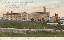 *** PORTUGAL **** LISBOA  Collegio De Campolide   .. TTBE - Lisboa