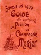 (28/12/20) 75-CPA PARIS - LIVRET GUIDE EXPOSITION 1900 OFFERT AUX VISITEURS DU PAVILLON DU CHAMPAGNE MERCIER - Ausstellungen