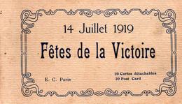 (28/12/20) 75-CPA PARIS - CARNET COMPLET DE 20 CPA FETES DE LA VICTOIRE - 14 JUILLET 1919 - Unclassified