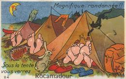 CPA:A SYSTÈME MAGNIFIQUE RANDONNÉE SOUS LA TENTE VOUS VERREZ ROCAMADOUR (46) ÉCRITE - Rocamadour