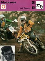 Fiche Sports: Motocross - Joël Robert (Coureur Belge) 6 Fois Champion Du Monde 250 Cc - Sports