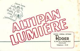 Buvard Altipan Lumiere Photo Cinema Optique Roger 12 Rue De La Republique Orléans - Cinema & Teatro
