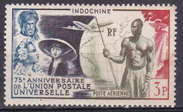 Indochine Poste Aérienne 1949 75è Anniversaire De L Union Postale Universelle N°48 Neuf* ?? - Poste Aérienne