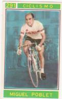 291 CICLISMO - MIGUEL POBLET - CAMPIONI DELLO SPORT 1967-68 PANINI STICKERS FIGURINE - Cyclisme
