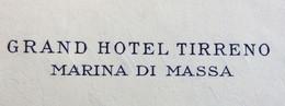 ALBERGHI - GRAN  HOTEL TIRRENO MARINA DI MASSA - BUSTA E LETTERA INTESTATE PER CIVIDALE DEL FRIULI 15/7/40 - AMBULANTI.. - Marcofilie