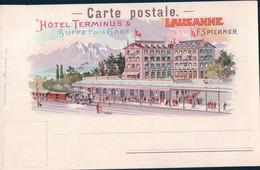 Lausanne Publicité, Hôtel Terminus Buffet De Gare, F. Spickner, Chemin De Fer, Train à Vapeur En Gare, Litho (206) - VD Waadt