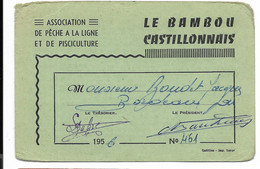 """CASTILLON (Gironde)-Carte De Pêche 1956 Avec Fiscaux Taxe Piscicole, Dont """"Supplément Lancer""""... (coins Arrondis) - Other"""