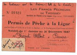 THOISSEY (Ain)-Carte De Pêche 1947 Avec Fiscaux Taxe Piscicole... - Other