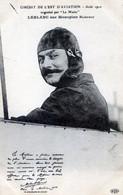 AVIATEURS   CIRCUIT DE L'EST 1910   LEBLANC SUR MONOPLAN BLERIOT - Aviadores