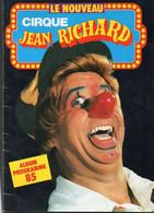 Album Programme 1985 : Cirque Jean Richard - Programas