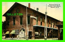 NASHUA, NH - RAILROAD STATION & FRANKLIN OPERA HOUSE - ANIMATED - - Nashua