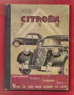 Votre Citroën 7 11 15 - Traction -livre De 96 Pages Avec Plan De Graissage - Auto