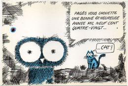 R. PAGES - Cat De Voeux 1984 - Pagès Vous Chouette Une Bonne Et Heureuse Année    (120744) - Pages