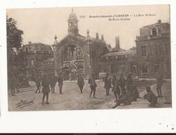 Militaria Bombardement D'amiens La Gare St Roch - Weltkrieg 1914-18