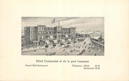 "CPA SUISSE ""Lausanne, Hotel Continental Et La Gare"" - VD Waadt"