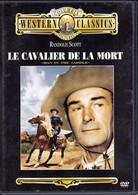 Thematiques Western Classics Le Cavalier De La Mort Randolph Scott John Leslie Ellen Drew - Western/ Cowboy