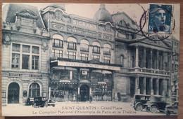 Carte Postale Saint Quentin Grand'Place Le Comptoir National D'escompte De Paris Et Le Théâtre - Saint Quentin