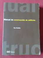 LIBRO MANUAL DE CONSTRUCCIÓN DE EDIFICIOS ROY CHUDLEY GG MÉXICO 1995, 534 PÁGINAS, ARQUITECTURA..VER FOTOS Y DESCRIPCIÓN - Practical
