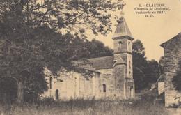 CPA - Claudon - Chapelle De Droiteval Restaurée En 1931 - Altri Comuni