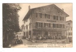CPA 64 CAMBO Les BAINS Hôtel Du Trinquet Animation Voitures - Cambo-les-Bains