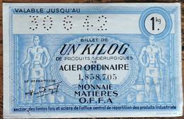 Billet De 1 KiloG De Produits Sidérurgiques En ACIER Ordinaire 1942 Un Kilo - Bonds & Basic Needs