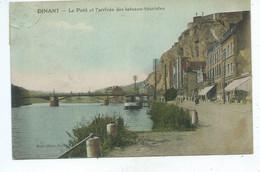 Dinant Pont Et Arrivée Des Bateaux Touristes - Dinant