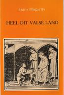 Heel Dit Valse Land Of Hoe De Franse Hofdichter E. Deschamps Vlaanderen Zag In De Laatste Jaren Van De Veertiende Eeuw - Geschichte