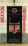 Brugge Binnenstebuiten - Stadsgids - 1982 - Door Jan Deroose En Jempie Herrebout - Geschichte
