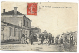 33-LE TEMPLE-Attelage, Centre Du Village...1910  Animé - Otros Municipios
