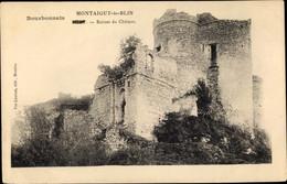 CPA Montaigut Le Blin Allier, Bourbonnais, Ruines Du Château - Otros Municipios