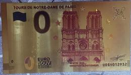 Billete 0 € Euro Souvenir Fantasía Dorado FRANCIA: TOUR DE NOTRE-DAME PARIS - Non Classificati