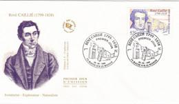 FDC 26/06/1999: René CAILLIE (1799-1838) - Aventurier - Explorateur - Naturaliste - 1990-1999