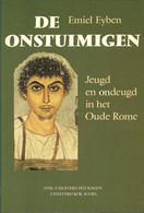 DE ONSTUIMIGEN JEUGD EN ONDEUGD IN HET OUDE ROME - Geschichte