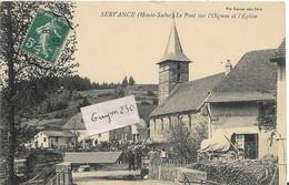 SERVANCE Le Pont Sur L'Oignon Et L'Eglise - Andere Gemeenten