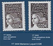 "FR Variété YT 3444 "" Marianne Luquet 0.02€ "" Avec Et Sans Phosphore - Variétés: 2000-09 Neufs"