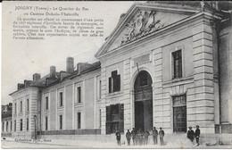 Cpa Joigny - Le Quartier Du Bas Ou Caserne Dubois - Thainville. - Joigny