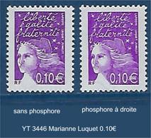 "FR Variété YT 3446 "" Marianne Luquet 0.10€ "" Avec Et Sans Phosphore - Variétés: 2000-09 Neufs"
