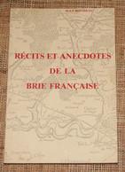 Jean Rousseau Récits Et Anecdotes De La Brie Française Chez L'auteur 1988 Tirage Limité Provins, Brie Comte Robert - Ile-de-France