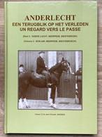 ANDERLECHT - Terugblik Op Het Verleden - Regard Vers Le Passé - 3 - Goede Lucht - Air - Neerpede - Biestebroeck - Geschichte
