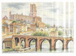 Illustrateur Barré Dayez Albi Le Pont Vieux Et La Cathédrale N° 2122 D Edit. Paris Dépot Legal 1951-1 N° 135 - Altre Illustrazioni