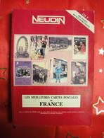 1990 Catalogue Neudin Les Meilleurs Cartes Postales De France Inclus Lettre Suivie Pour France Métrropole - Libros & Catálogos