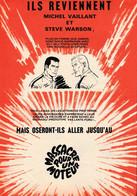 Une Publicité De 1970 Avec Michel Vaillant Pour Ses Nouvelles Aventures : Massacre Pour Un Moteur ( Voir Photo ). - Michel Vaillant