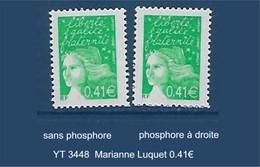 "FR Variété YT 3448 "" Marianne Luquet 0.41€ "" Avec Et Sans Phosphore - Variétés: 2000-09 Neufs"