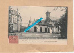 Dept 60 : ( Oise ) Clermont, Asile Public D'Aliénés, Entrée Principale. - Clermont