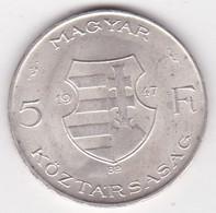 Hongrie 5 Forint 1947BP,  Kossuth, En Argent, KM# 534a - Hungary