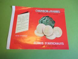 Etiquette Conserve/Fonds D'Artichauts / CHAMBON & MARREL/SOUILLAC  Lot/Ronteix Périgueux/mi- XXème Siècle     ETIQ194 - Fruits & Vegetables