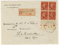 FRANCE 1914 CàD R.A.U. LA ROCHELLE-C /bloc De 4x Yv.sur LSC Recommandée Locale - 1877-1920: Semi Modern Period