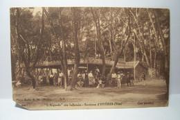 HYERES - L'AIGUADE -  L'AYGUADE  - Site Balnéaire  -  Restaurant -Bar  ( Ses Pinèdes ) - ( En L'état ) - Hyeres