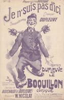 (NOËL ) Illustrateur FARIA , Je N' Suis Pas D' Ici , DUFLEUVE Le Boquillon Comique ; Musique W NICOLAY - Spartiti